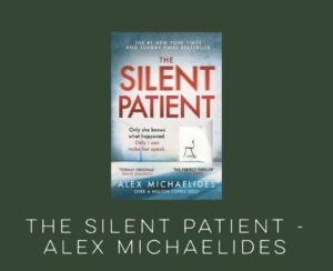 BOOK OF THE MONTH: THE SILENT PATIENT